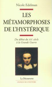 les-metamorphoses-de-lhysterique